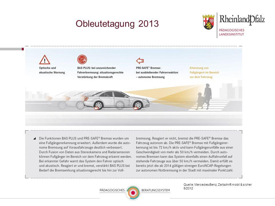 Obleutetagung 2013 Quelle: Mercedes-Benz, Zeitschrift mobil & sicher 5/2012