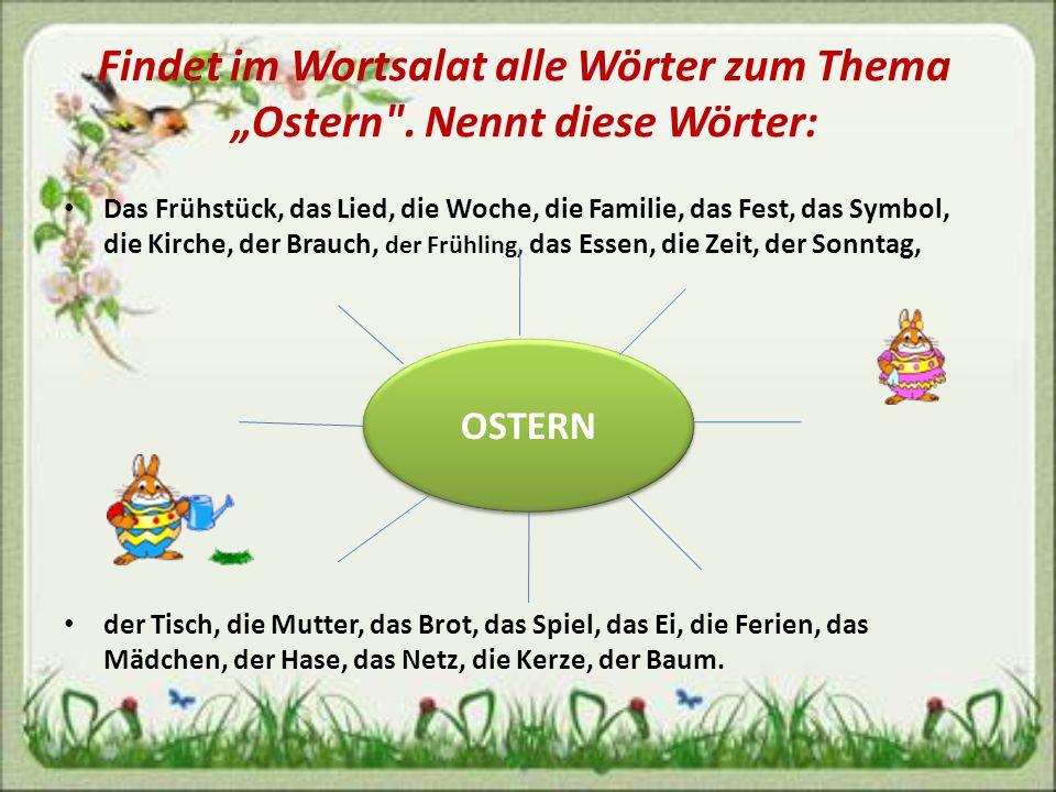 Findet im Wortsalat alle Wörter zum Thema Ostern