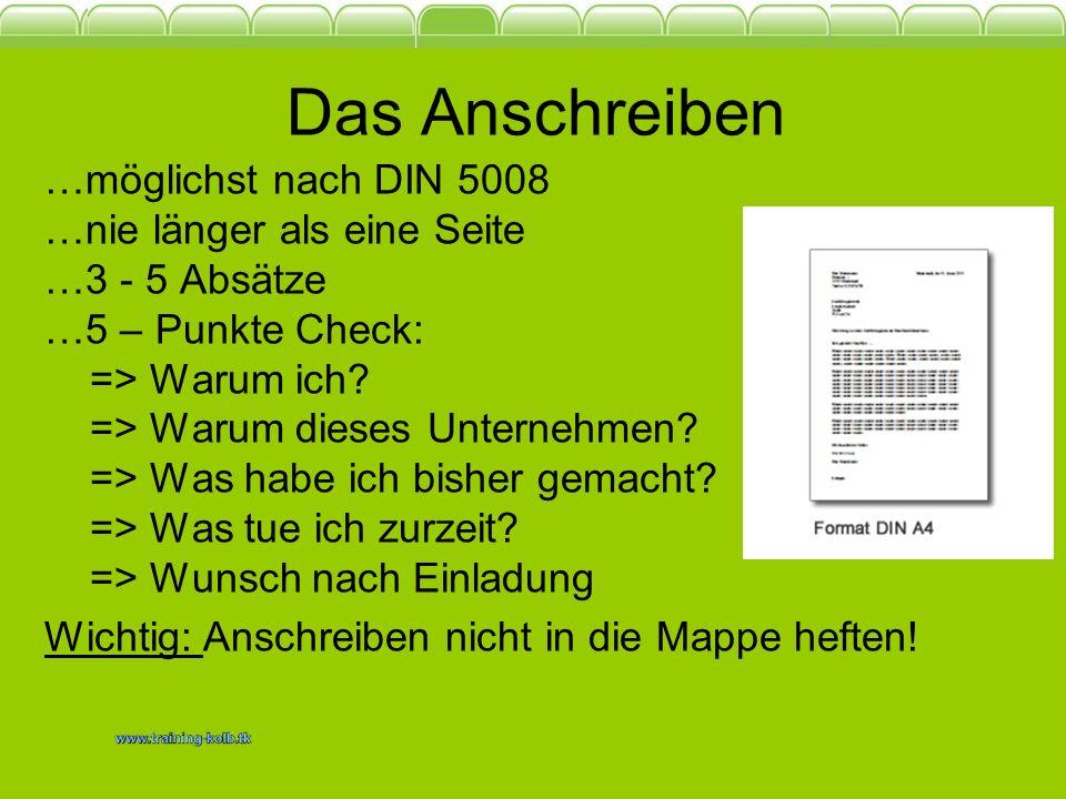 Die Online Bewerbung …E-Mail ist das Anschreiben …möglichst nur eine Anlage …Anlage möglichst als PDF …nicht größer als 2 MB …keine eingescannten Unterschriften
