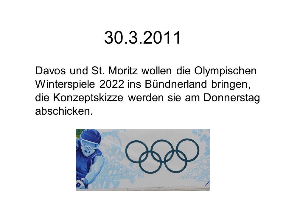 30.3.2011 Davos und St. Moritz wollen die Olympischen Winterspiele 2022 ins Bündnerland bringen, die Konzeptskizze werden sie am Donnerstag abschicken