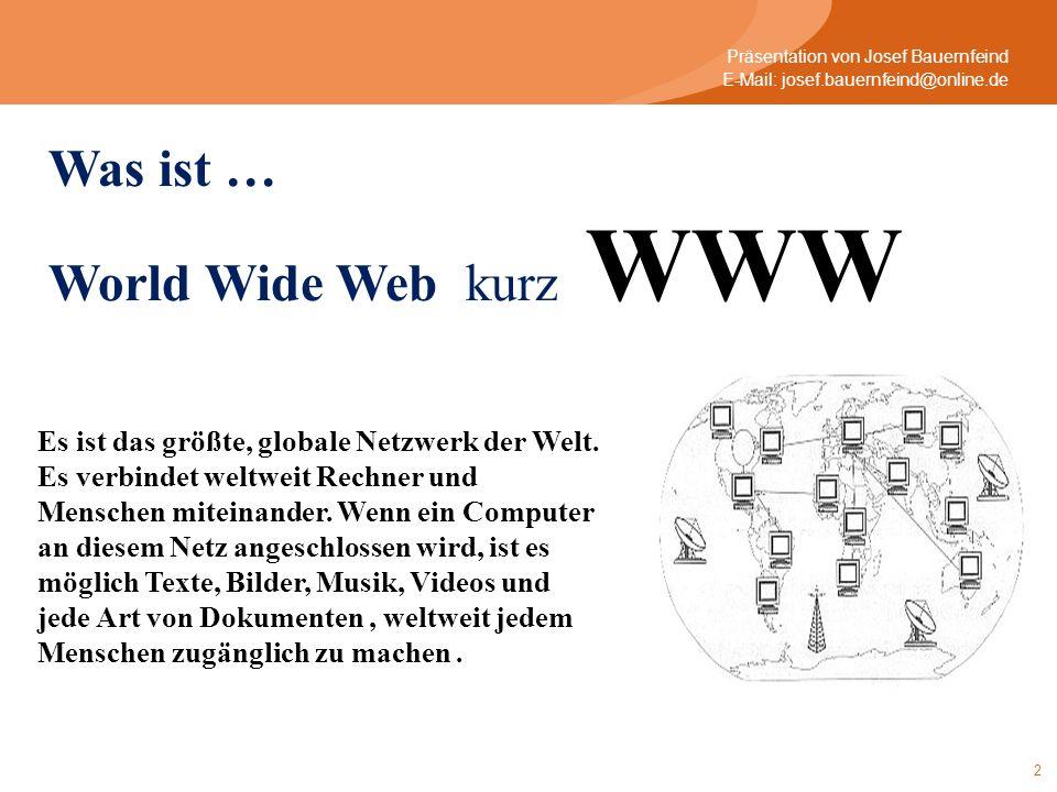 2 Es ist das größte, globale Netzwerk der Welt. Es verbindet weltweit Rechner und Menschen miteinander. Wenn ein Computer an diesem Netz angeschlossen
