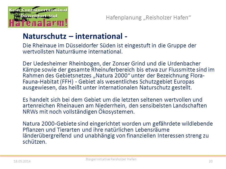 Hafenplanung Reisholzer Hafen Naturschutz – international - 18.05.2014 Bürgerinitiative Reisholzer Hafen 20 Die Rheinaue im Düsseldorfer Süden ist ein