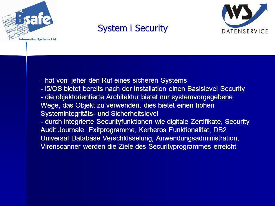 System i Security - hat von jeher den Ruf eines sicheren Systems - i5/OS bietet bereits nach der Installation einen Basislevel Security - die objektor
