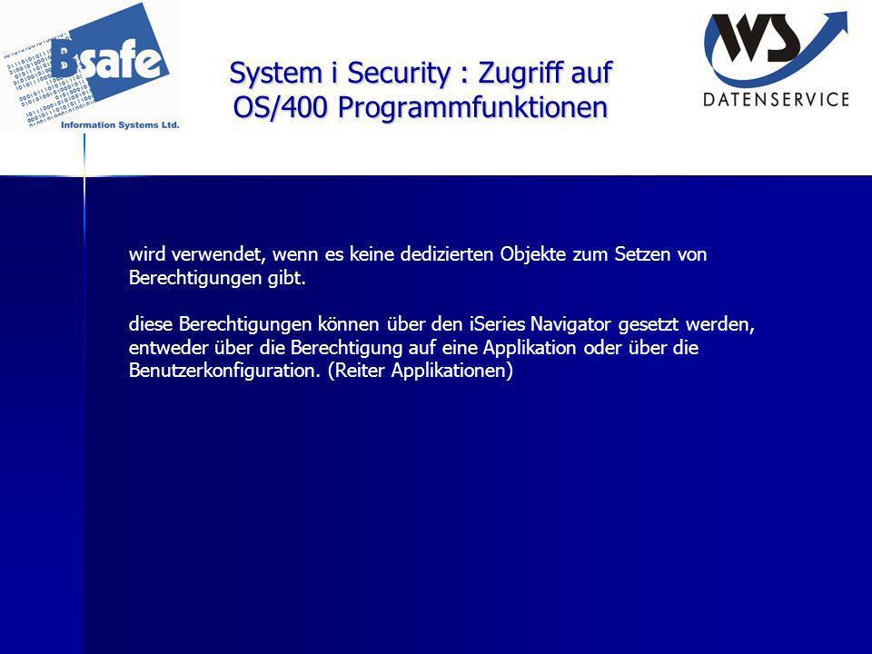 System i Security : Zugriff auf OS/400 Programmfunktionen wird verwendet, wenn es keine dedizierten Objekte zum Setzen von Berechtigungen gibt. diese