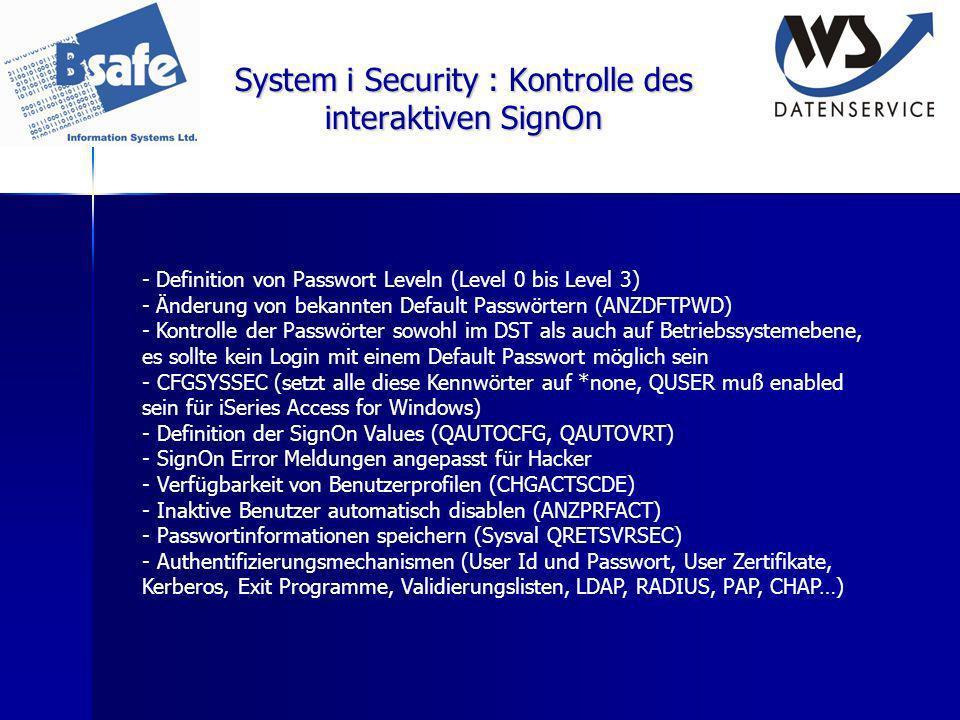 System i Security : Kontrolle des interaktiven SignOn - Definition von Passwort Leveln (Level 0 bis Level 3) - Änderung von bekannten Default Passwört