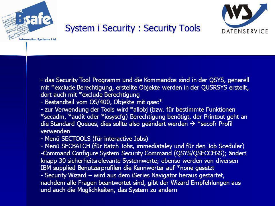 System i Security : Security Tools - das Security Tool Programm und die Kommandos sind in der QSYS, generell mit *exclude Berechtigung, erstellte Obje