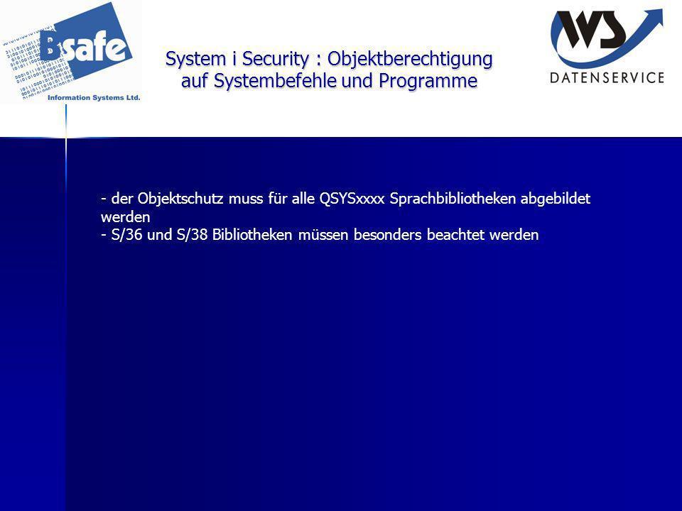 System i Security : Objektberechtigung auf Systembefehle und Programme - der Objektschutz muss für alle QSYSxxxx Sprachbibliotheken abgebildet werden