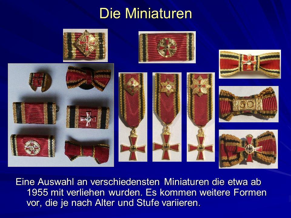 Die Miniaturen Eine Auswahl an verschiedensten Miniaturen die etwa ab 1955 mit verliehen wurden. Es kommen weitere Formen vor, die je nach Alter und S