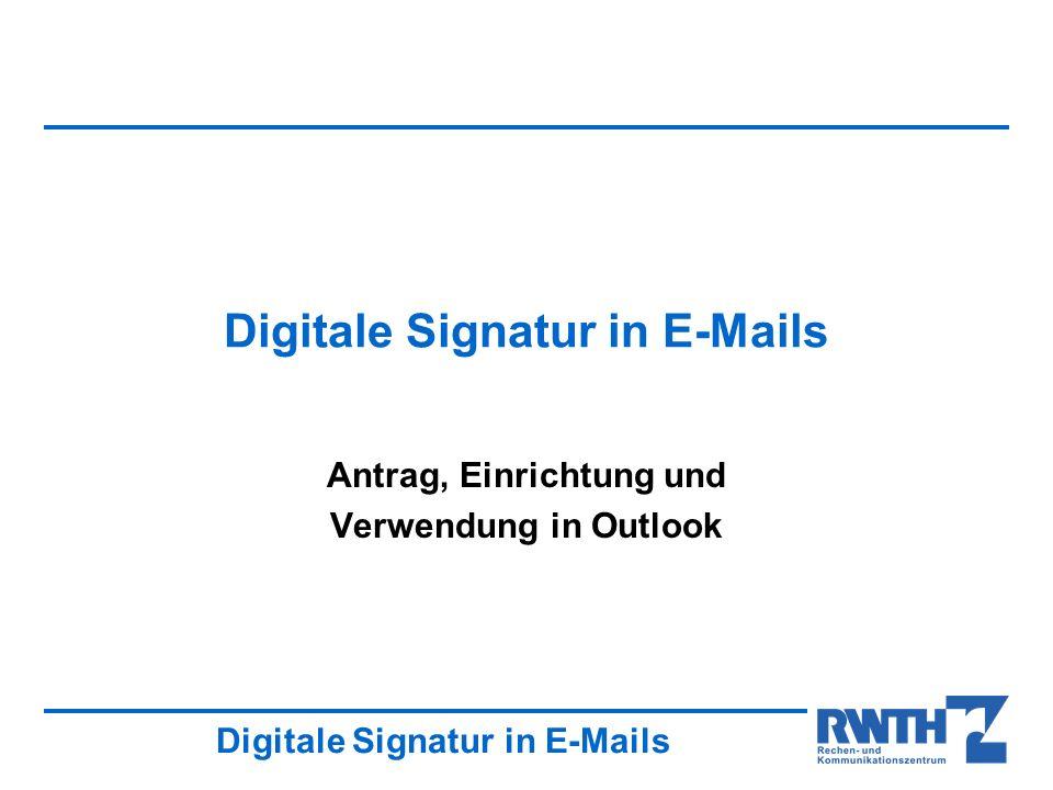Digitale Signatur in E-Mails Antrag, Einrichtung und Verwendung in Outlook