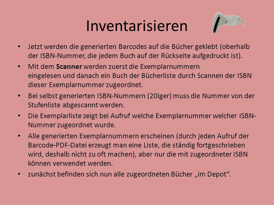 Inventarisieren Jetzt werden die generierten Barcodes auf die Bücher geklebt (oberhalb der ISBN-Nummer, die jedem Buch auf der Rückseite aufgedruckt i