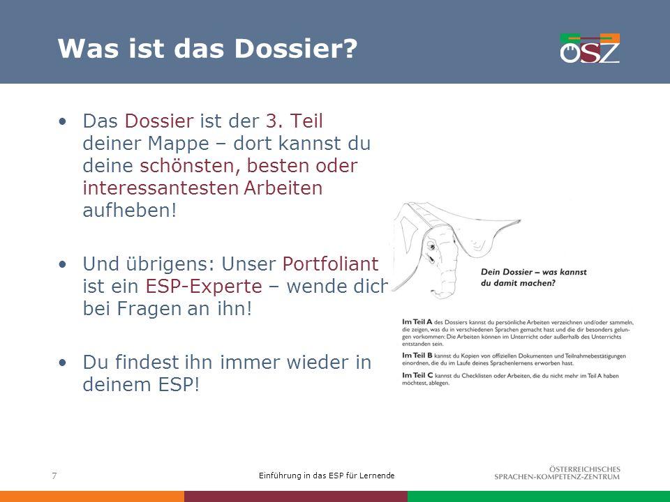 Einführung in das ESP für Lernende 7 Was ist das Dossier.
