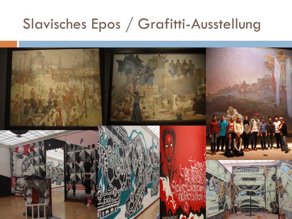 Slavisches Epos / Grafitti-Ausstellung