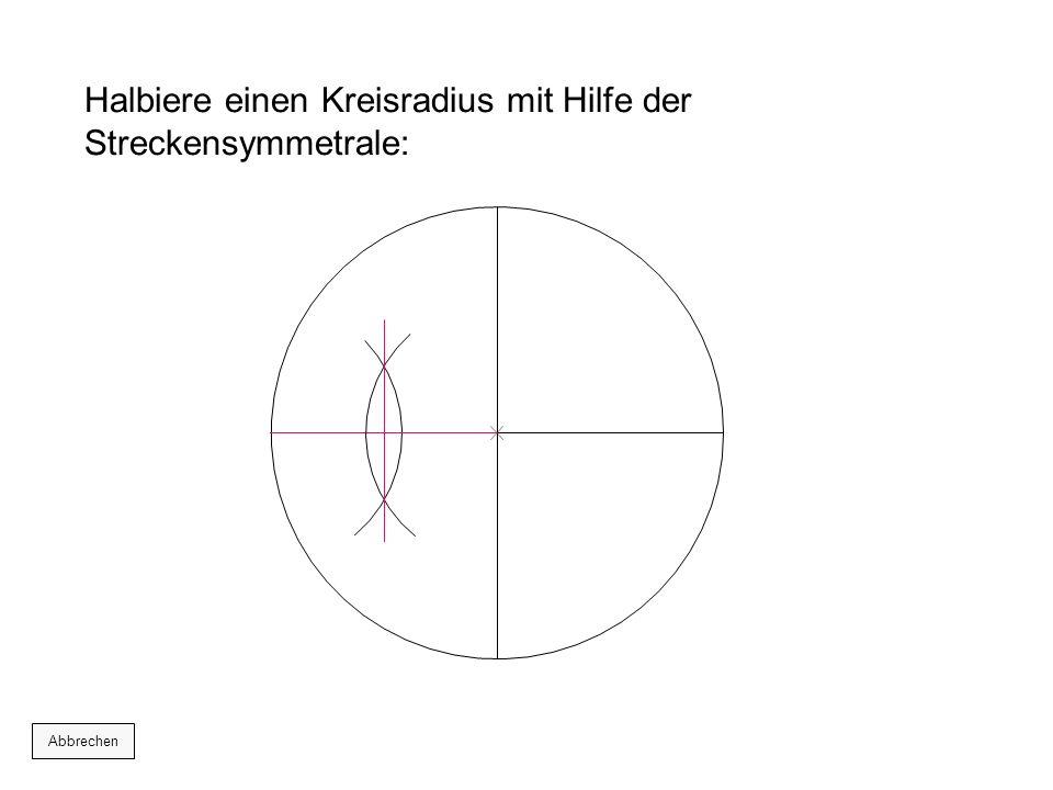 Stich beim markierten Schnittpunkt ein und zeichne vom anderen markierten Punkt aus den folgenden Kreisbogen: Abbrechen