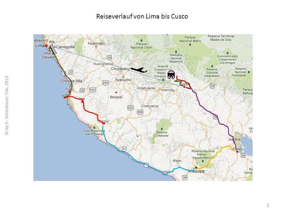 Reiseverlauf von Lima bis Cusco 2 Beispiel © by H. Schönbauer Feb. 2013