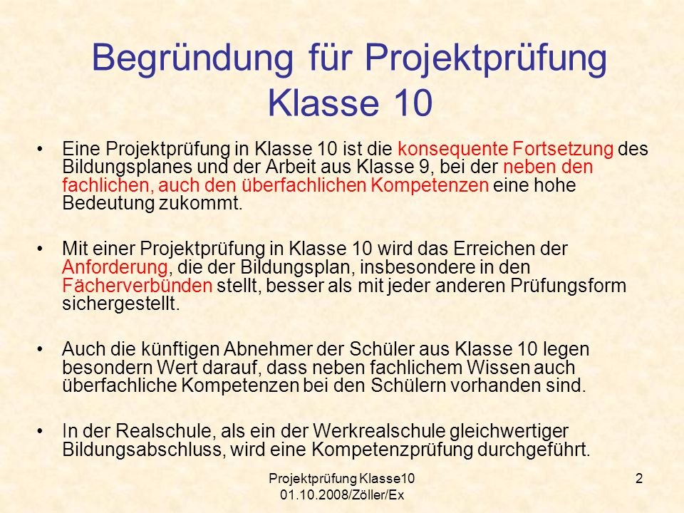 Projektprüfung Klasse10 01.10.2008/Zöller/Ex 13 Begründung 1.