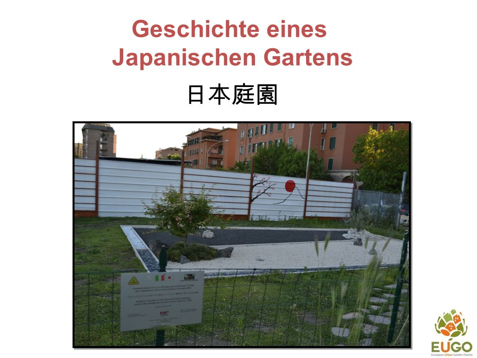 Geschichte eines Japanischen Gartens