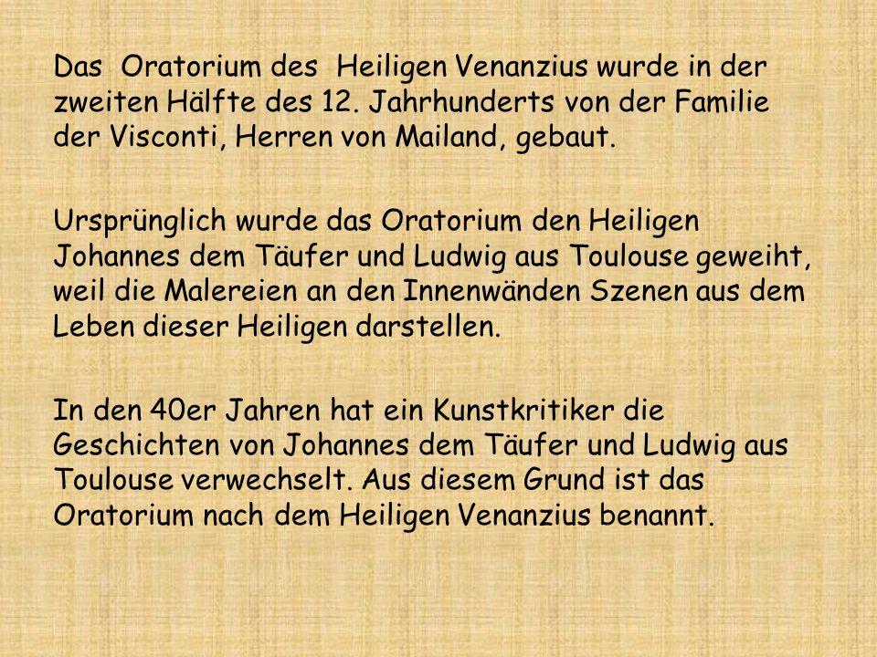 Das Oratorium des Heiligen Venanzius wurde in der zweiten Hälfte des 12.