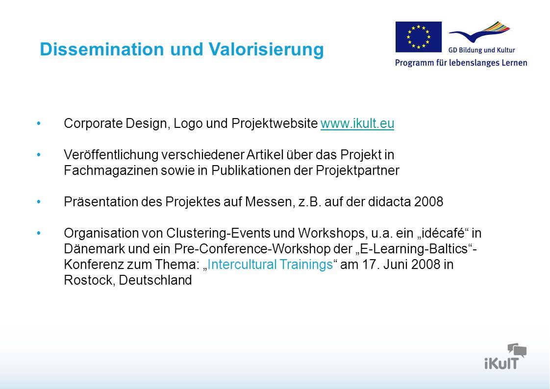 Dissemination und Valorisierung Corporate Design, Logo und Projektwebsite www.ikult.euwww.ikult.eu Veröffentlichung verschiedener Artikel über das Pro