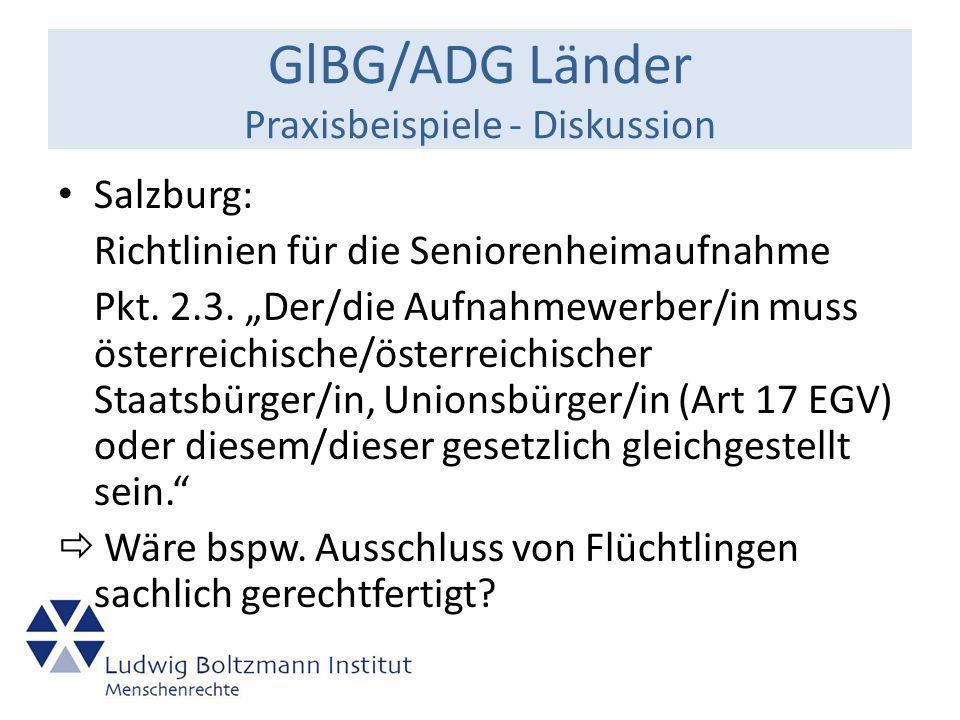 GlBG/ADG Länder Praxisbeispiele - Diskussion Salzburg: Richtlinien für die Seniorenheimaufnahme Pkt.