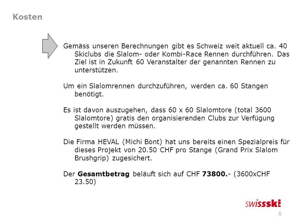 6 Kosten Gemäss unseren Berechnungen gibt es Schweiz weit aktuell ca.