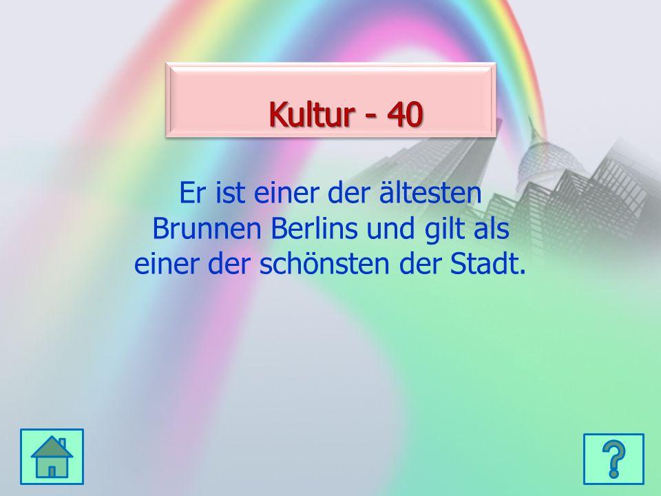 Er ist einer der ältesten Brunnen Berlins und gilt als einer der schönsten der Stadt.