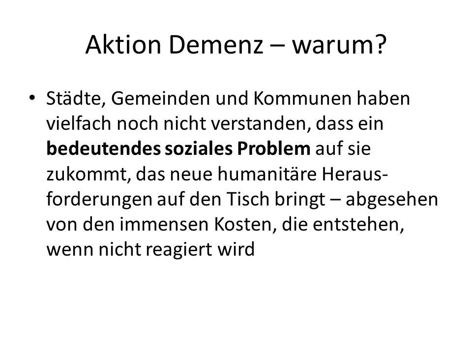 Aktion Demenz – warum.