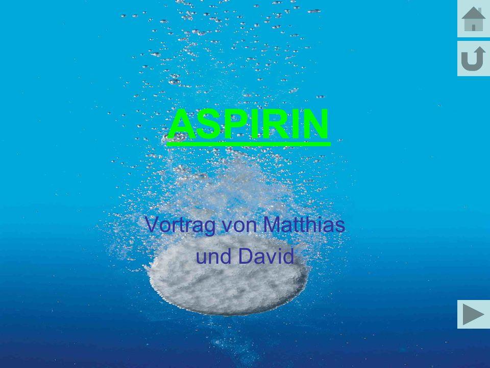 ASPIRIN Vortrag von Matthias und David