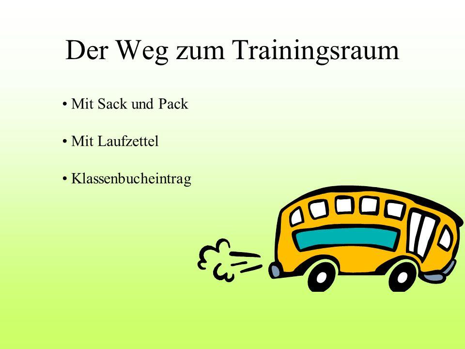 Der Weg zum Trainingsraum Mit Sack und Pack Mit Laufzettel Klassenbucheintrag