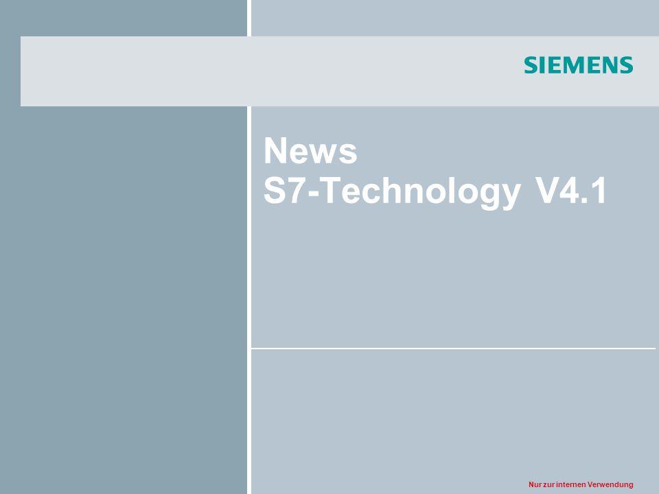 Nur zur internen Verwendung News S7-Technology V4.1
