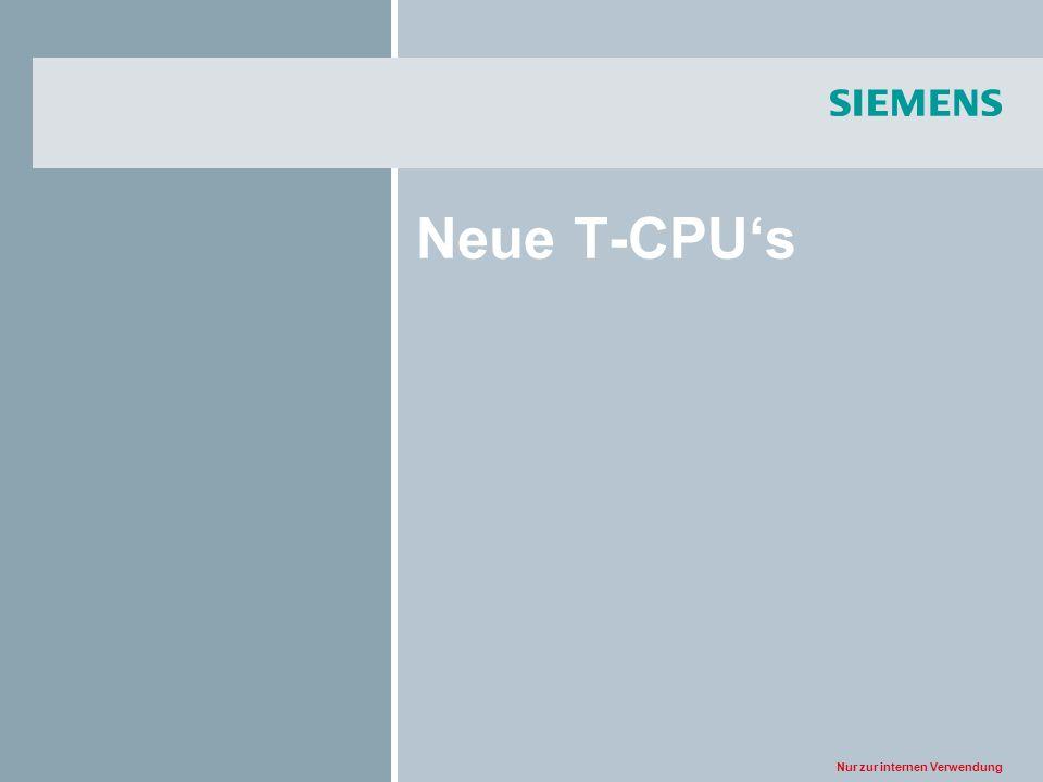 Nur zur internen Verwendung Neue T-CPUs