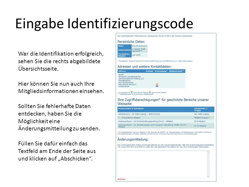 Eingabe Identifizierungscode War die Identifikation erfolgreich, sehen Sie die rechts abgebildete Übersichtsseite.