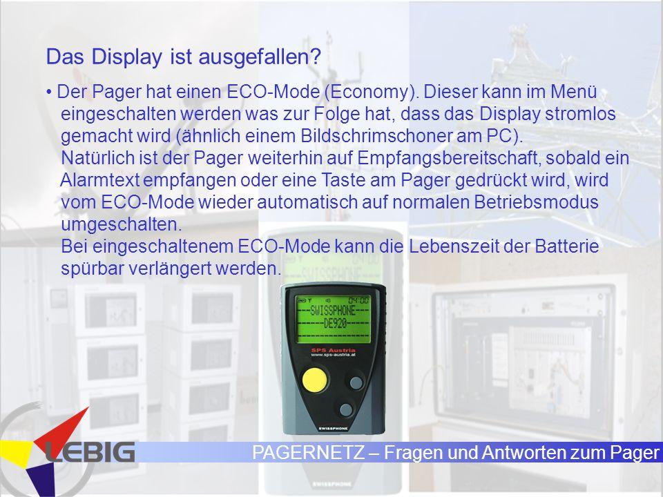 PAGERNETZ – Fragen und Antworten zum Pager Das Display ist ausgefallen.