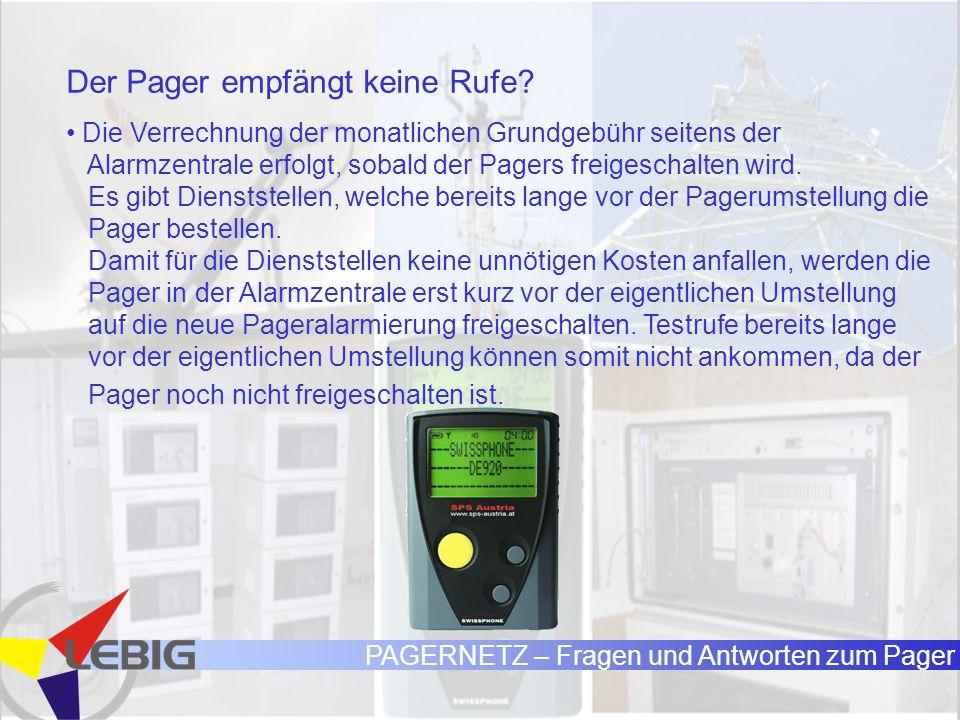 PAGERNETZ – Fragen und Antworten zum Pager Der Pager empfängt keine Rufe.