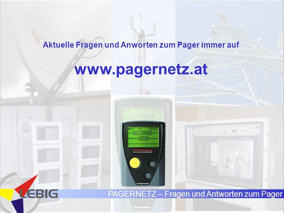 PAGERNETZ – Fragen und Antworten zum Pager Aktuelle Fragen und Anworten zum Pager immer auf www.pagernetz.at