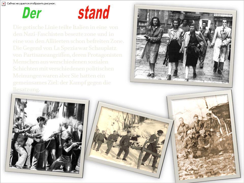 Die gotische Linie teilte Italien in eine von den Nazi-Faschisten besezte zone und in eine von den Alliierten schon befreiten Zone. Die Gegend von La