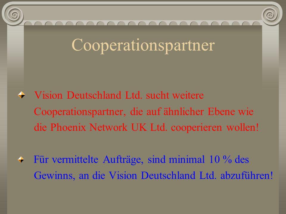 Provisionen für vermittelte Versicherungen Die Phoenix Network UK Ltd.
