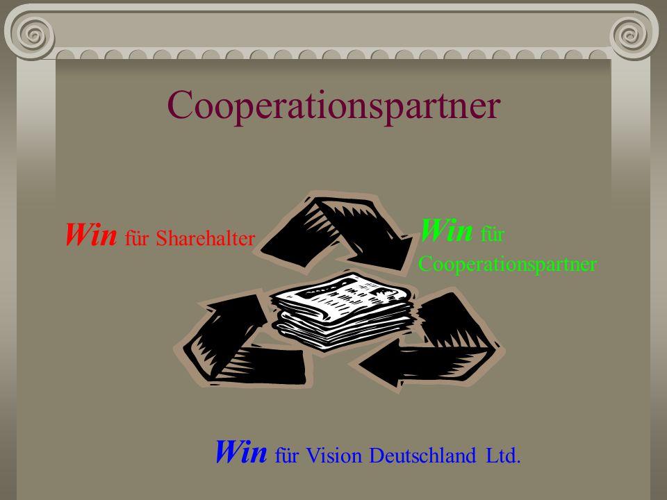 Cooperationspartner Vision Deutschland Ltd. sucht weitere Cooperationspartner, die auf ähnlicher Ebene wie die Phoenix Network UK Ltd. cooperieren wol