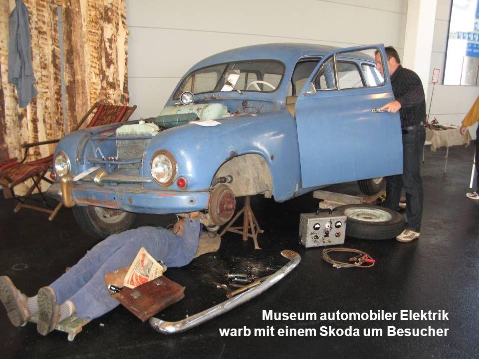 Museum automobiler Elektrik warb mit einem Skoda um Besucher