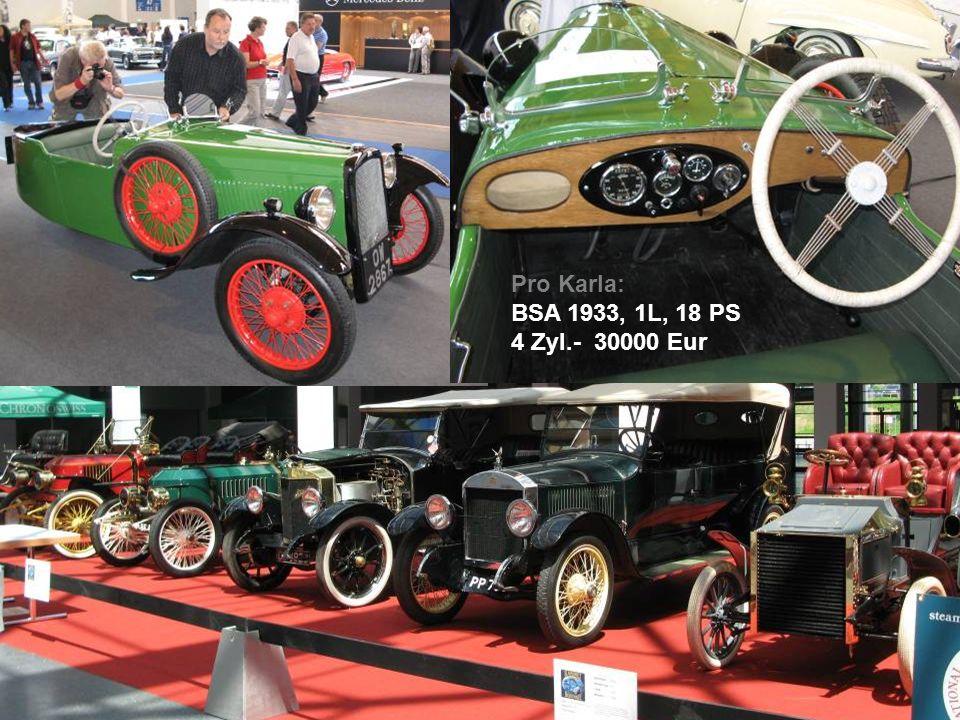 Pro Karla: BSA 1933, 1L, 18 PS 4 Zyl.- 30000 Eur