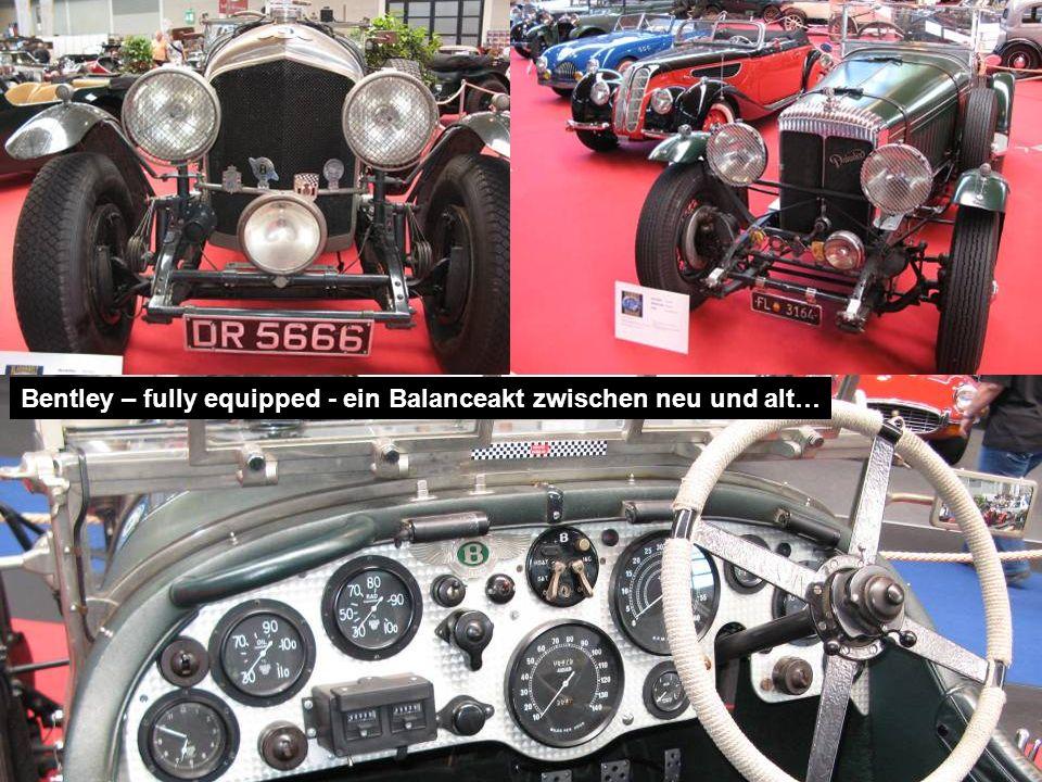 Bentley – fully equipped - ein Balanceakt zwischen neu und alt…