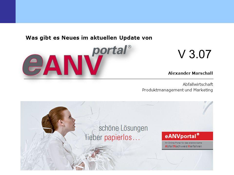 FRITZ & MACZIOL - Tel. 0731 1551 115 - www.eANVportal.info Alexander Marschall Abfallwirtschaft Produktmanagement und Marketing Was gibt es Neues im a