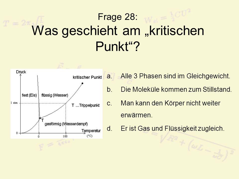 Frage 29: Keine Wärmekraftmaschine ist...