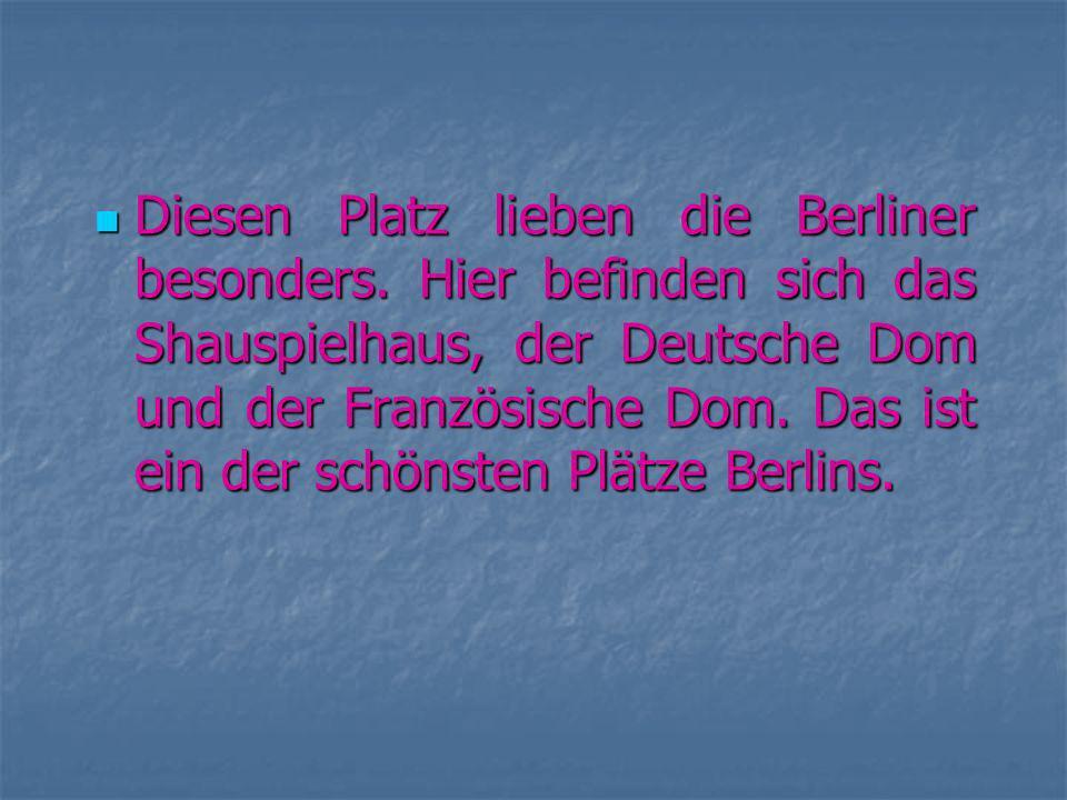 Diesen Platz lieben die Berliner besonders.
