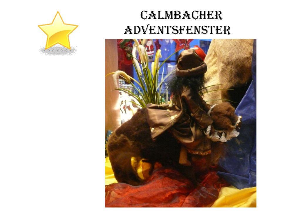 Calmbacher Adventsfenster Sternstunde Sternstunde des heutigen Lebens Die Könige sind auf dem richtigen Weg … und wo ist jeder einzelne von uns auf dem Weg?