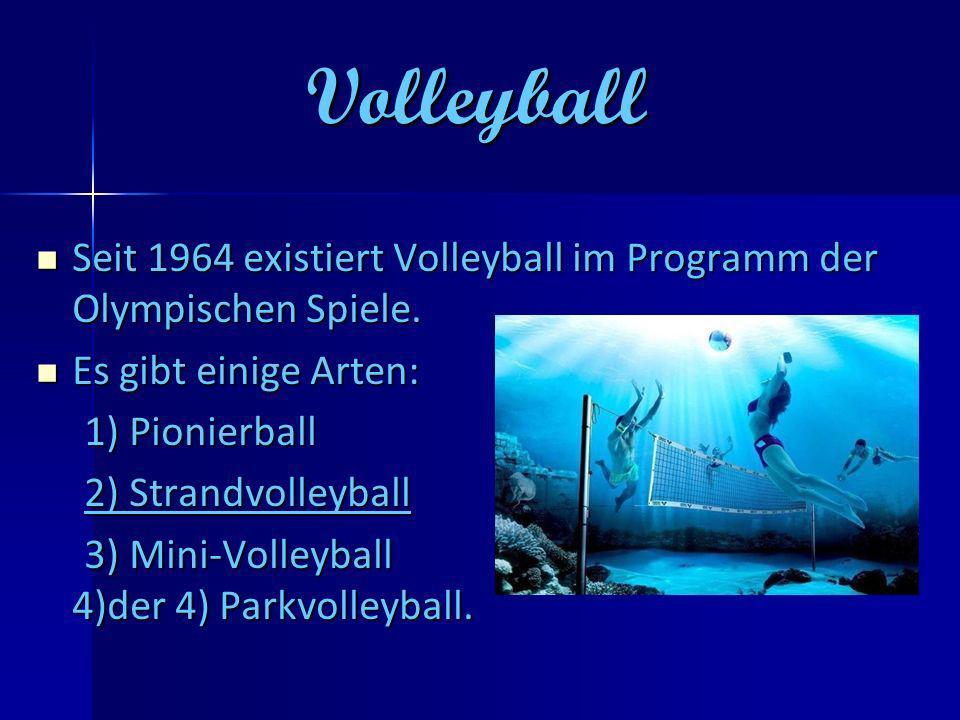 Quiz 1.Wie ist meine Lieblingssportart. 2. Welche Arten des Volleyballs kannst du nennen.