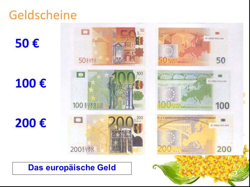 Geldscheine 50 100 200 Das europäische Geld