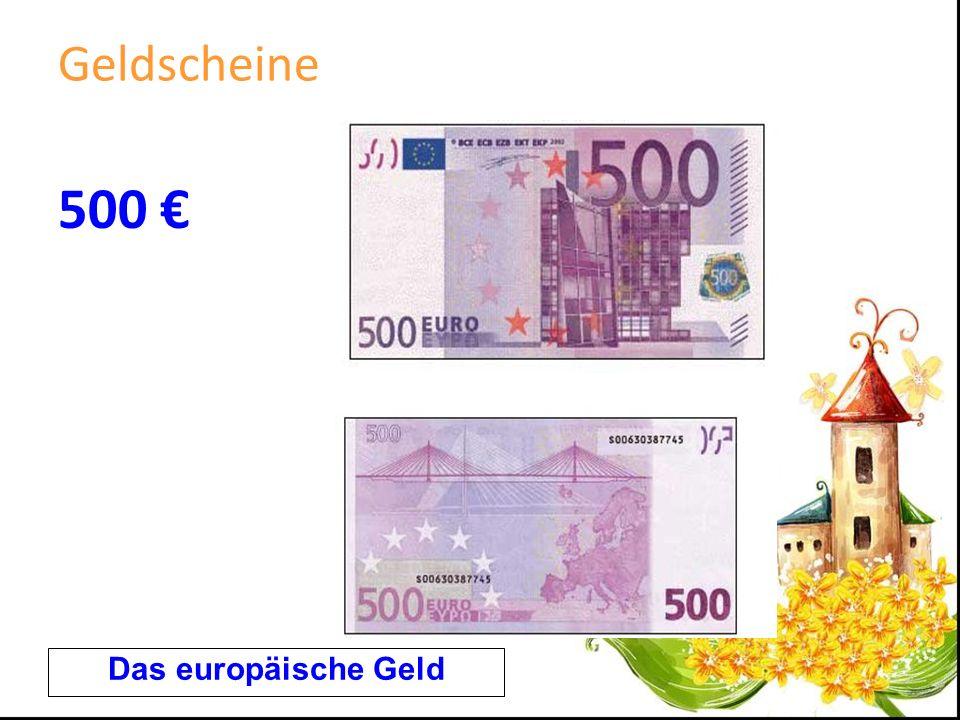 Geldscheine 500 Das europäische Geld