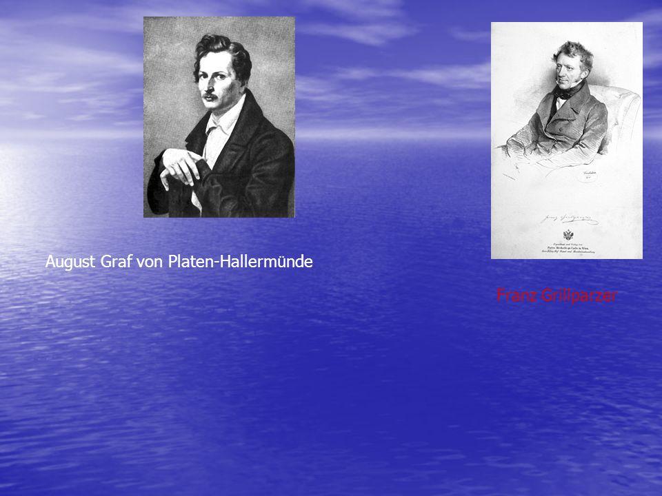 August Graf von Platen-Hallerm ü nde Franz Grillparzer