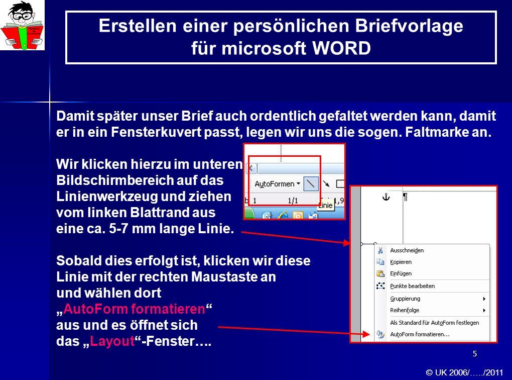 26 Fröhliches Schaffen und Üben Euch Allen und danke für die Aufmerksamkeit II © UK 2006/…../2011