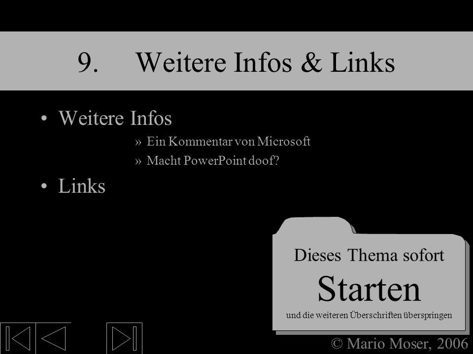 8. Fertige Präsentation Präsentation starten Dateiendungen Dieses Thema sofort Starten und die weiteren Überschriften überspringen Dieses Thema sofort